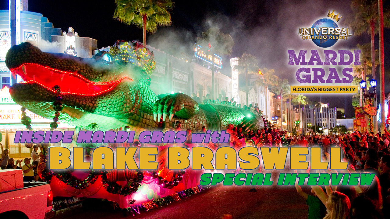 Special Interview – Inside Mardi Gras with Blake Braswell – Universal Orlando Resort