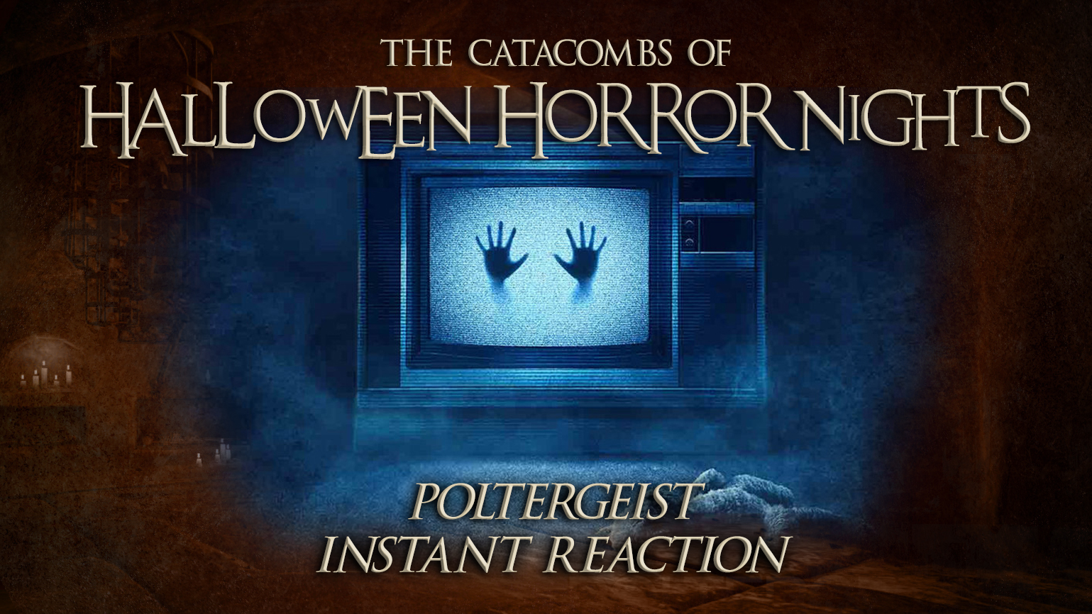 The Catacombs of Halloween Horror Nights – Poltergeist – Instant Reaction