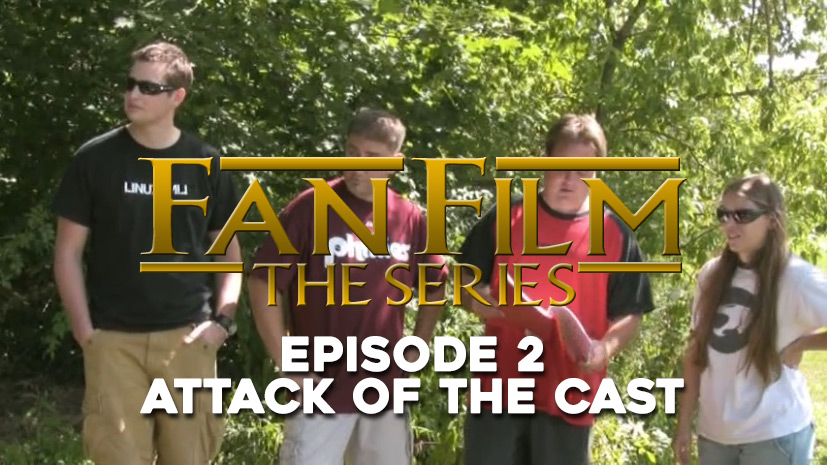 Fan Film The Series – Episode 2