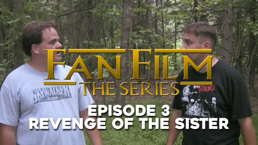 Fan Film The Series – Episode 3