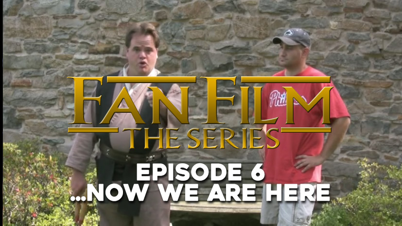 Fan Film The Series – Episode 6